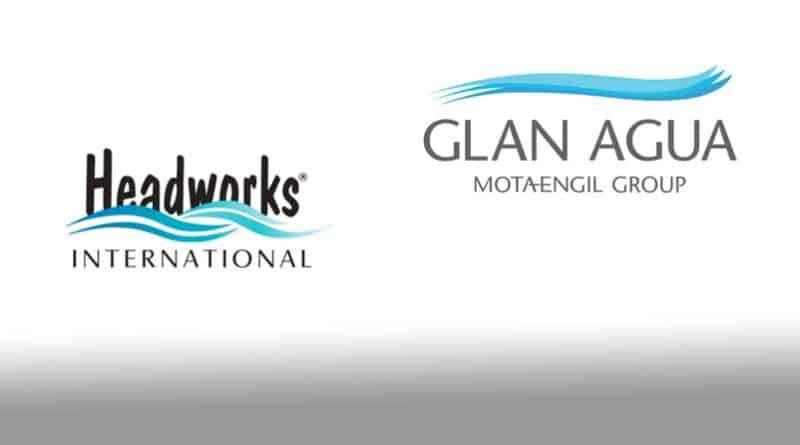 Headworks International Inc. and Glan Agua Ltd. announce strategic partnership